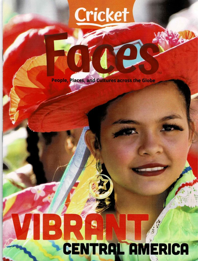 FACES Vibrant Central America Jan. 2020 Copyright Cricket Media